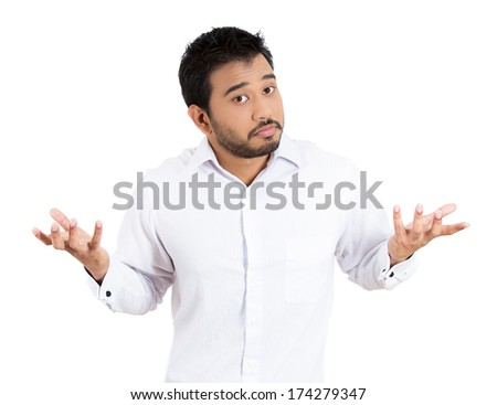 Closeup portrait of angry unhappy young man arms out asking what's the problem who cares so what, I don't know. Isolated on white background. Negative human emotion facial expression feeling - stock photo