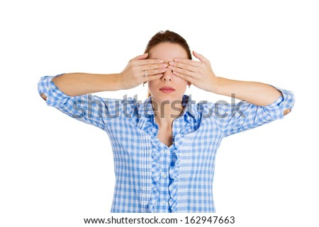 Closeup portrait of beautiful young female, corporate worker, student, citizen closing eyes with hands, isolated on white background. See no evil concept. Human emotions and facial expressions - stock photo