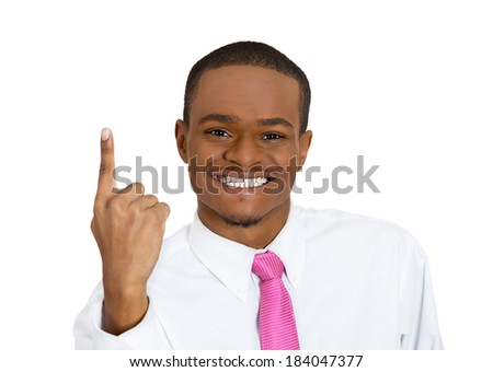 Closeup portrait young business man pointing up having idea, solution, showing with index finger number one, isolated white background. Positive human emotions, facial expressions, symbols, sign  - stock photo