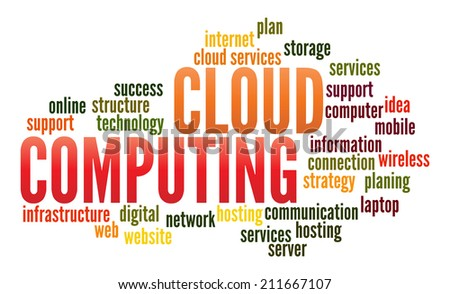 Cloud Computing  in word collage - stock photo