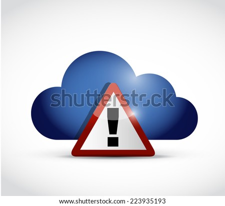 cloud computing warning illustration design over a white background - stock photo
