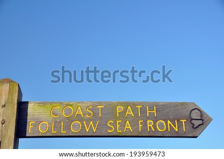 Coast Path Sign ~ South West Coastal Path at Instow (Bideford) North Devon - stock photo