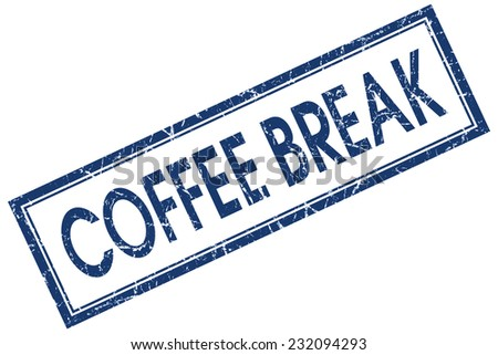 Coffee break blue square grungy stamp isolated on white background - stock photo
