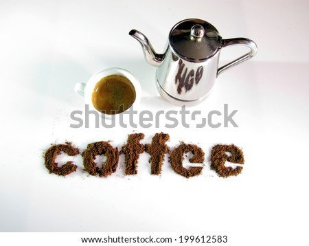 Coffee written with coffee, with a cup of coffee - stock photo