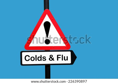 colds and flu warning sign - stock photo