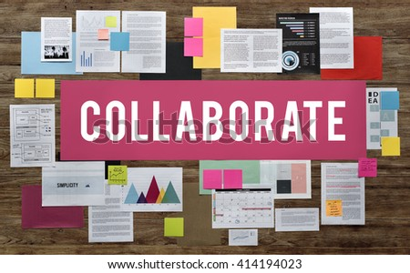 Collaborate Cooperation Union Unity Teamwork Concept - stock photo