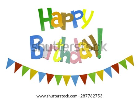 Colored paper flags with multicolor text birthday greetings - stock photo
