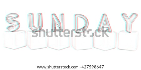 "Colorful 3d letters ""Sunday"" on white cubes on a white background. Pencil drawing. 3D illustration. Anaglyph. View with red/cyan glasses to see in 3D. - stock photo"