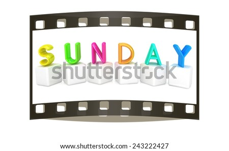 "Colorful 3d letters ""Sunday"" on white cubes on a white background. The film strip - stock photo"
