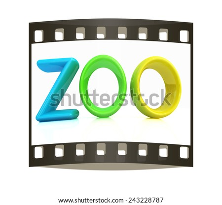 "Colorful 3d text ""Zoo"" on a white background. The film strip - stock photo"