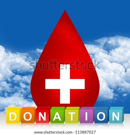 Colorful Donation Cube Box And Red Blood Drop With White Cross Sign Inside For Blood Donation Concept In Blue Sky Background - stock photo