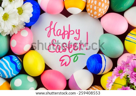 Colorful  Easter Eggs  and text - Happy Easter. - stock photo