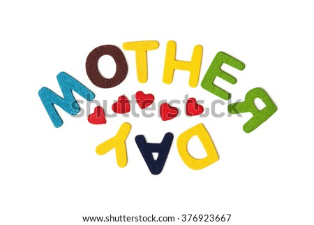 Colorful title MOTHER'S DAY on the white background. Mother's love. - stock photo