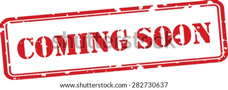 Coming soon red grunge rubber stamp on white background. - stock photo