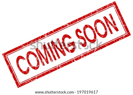 Coming soon red square grungy stamp isolated on white background - stock photo