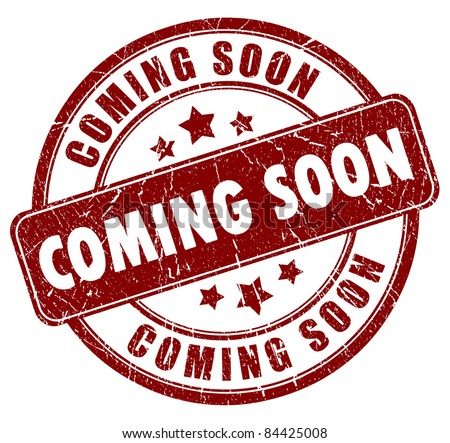 Coming soon stamp - stock photo