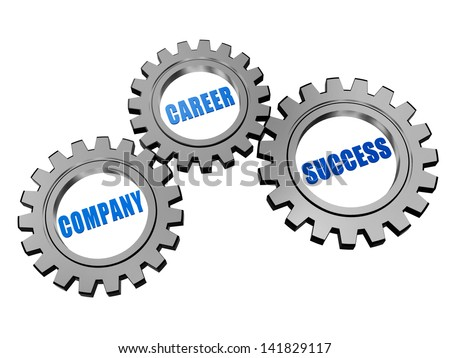company, career, success - business concept words in 3d silver grey gearwheels - stock photo