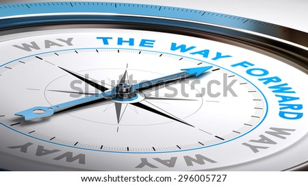 Compass with needle pointing the text way forward. Conceptual illustration suitable for choice or consulting purpose. - stock photo