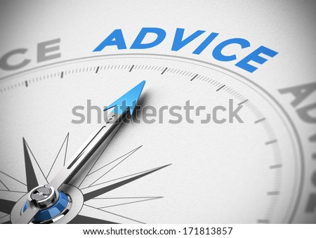 Compass with needle pointing the word advice concept of business consultant, blue and beige tones, blur effect with focus on the main text. - stock photo