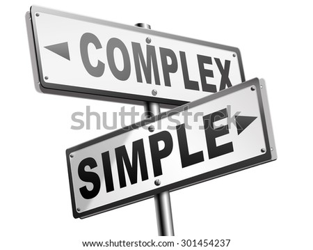 complex or simple the easy or the hard way decisive choice challenge making choice complicated road sign arrow - stock photo