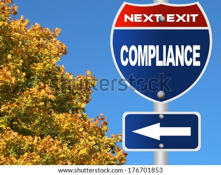 Compliance road sign - stock photo