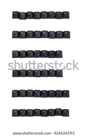 Computer keyboard keys forming the words Contents, Foreword, Preface, Chapter, Appendix and Glossary isolated on white background - stock photo
