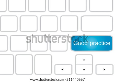 Computer keyboard with word  good practice . - stock photo