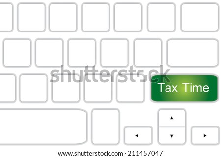 Computer keyboard with word  Tax Time . - stock photo