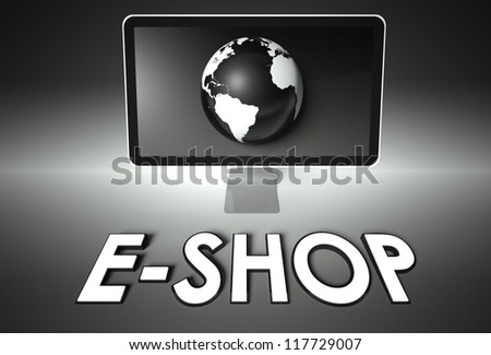 Computer screen and globe with word E-shop, E-commerce concept - stock photo