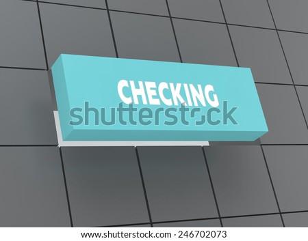 Concept CHECKING - stock photo