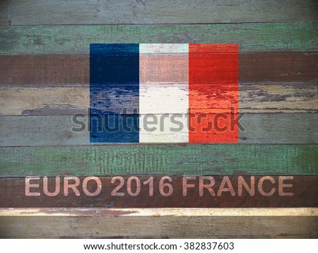 Concept for Euro 2016 France football championship.France flag paint on retro wooden wall - stock photo