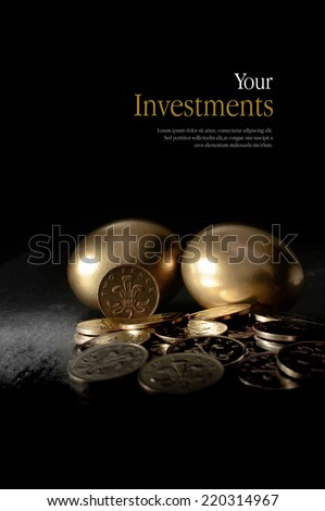 Concept image for pensions and investments. Creatively lit currency coins and golden eggs symbolising investment. Copy space. - stock photo