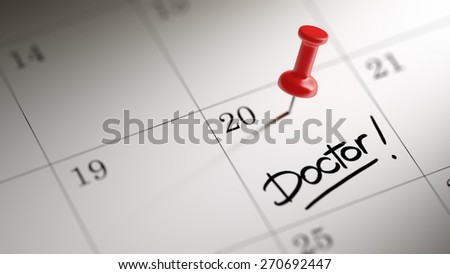 Concept image of a Calendar with a red push pin. Closeup shot of a thumbtack attached. The words Doctor written on a white notebook to remind you an important appointment. - stock photo