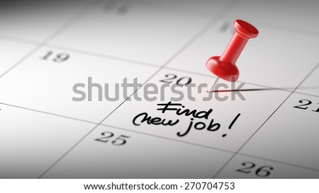 Concept image of a Calendar with a red push pin. Closeup shot of a thumbtack attached. The words Find New Job written on a white notebook to remind you an important appointment. - stock photo