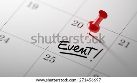 Concept image of a Calendar with a red push pin. Closeup shot of a thumbtack attached. The words Event written on a white notebook to remind you an important appointment. - stock photo