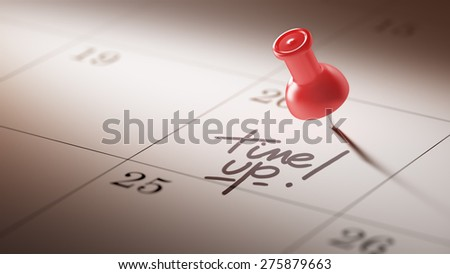 Concept image of a Calendar with a red push pin. Closeup shot of a thumbtack attached. The words Time up written on a white notebook to remind you an important appointment. - stock photo
