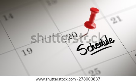 Concept image of a Calendar with a red push pin. Closeup shot of a thumbtack attached. The words Schedule written on a white notebook to remind you an important appointment. - stock photo