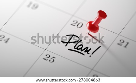 Concept image of a Calendar with a red push pin. Closeup shot of a thumbtack attached. The words Plan written on a white notebook to remind you an important appointment. - stock photo