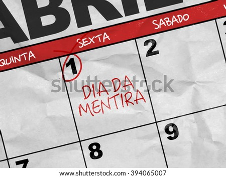 Concept image of a Calendar with the text: April Fools (in Portuguese) - stock photo