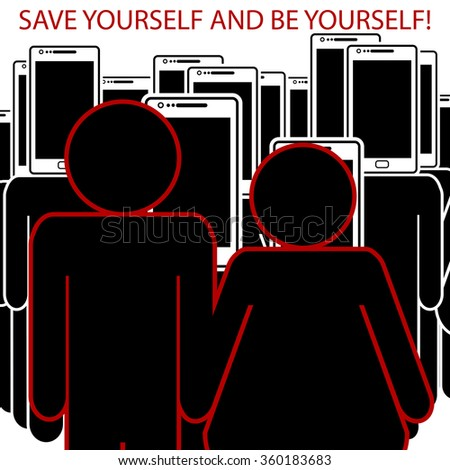 Concept. Individuals standing apart from people with smart phones for heads-Be yourself - stock photo