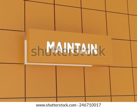 Concept MAINTAIN - stock photo