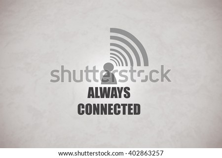 Concept of being always connected to a computer network - stock photo