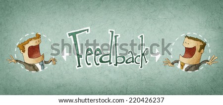 concept of feedback, illustration of two businessman - stock photo
