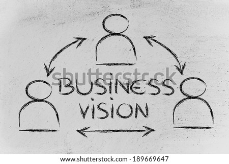 concept of shared business vision, design with group of colleagues interacting - stock photo