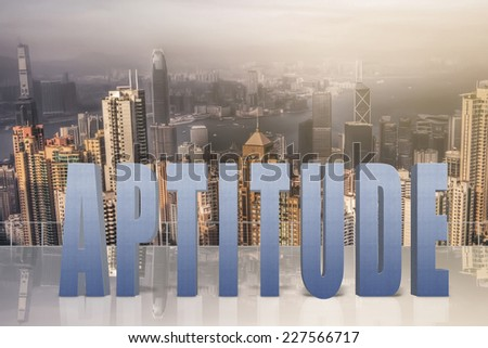 Concept of talent, ability, capacity etc with 3d text under sky in the modern city. - stock photo