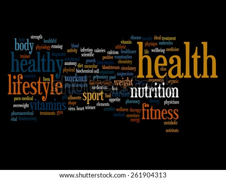 Concept or conceptual abstract word cloud on black background as metaphor for health, nutrition, diet, wellness, body, energy, medical, fitness, medical, gym, medicine, sport, heart or science - stock photo