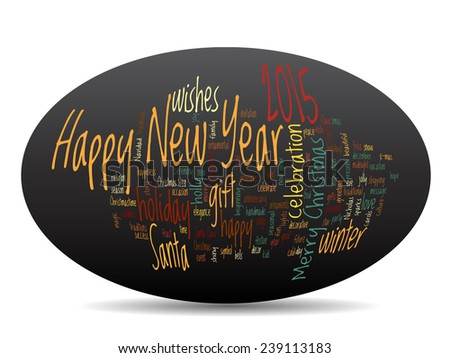 Concept or conceptual Happy New Year 2015 Christmas abstract holiday text word cloud isolated on background, metaphor to happy, celebrate, eve, festive, future, joy, december, wish, jolly Santa - stock photo