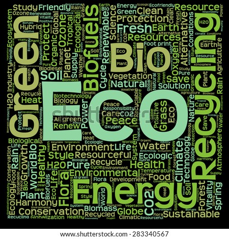 Concept or conceptual text word cloud isolated on black background, metaphor to nature, ecology, green, energy, natural, life, world, eco, clean, organic, global, protect, environmental or recycling - stock photo