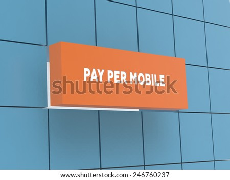 Concept PAY PER MOBILE - stock photo