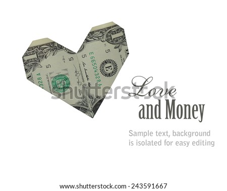 Concept Photo of an Origami Heart Folded From a US Dollar Bill Isolated on White - stock photo